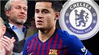 Chelsea tạm thời dẫn đầu cuộc đua giành chữ ký Coutinho