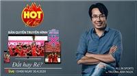 HOT TREND Thể thao cùng BLV Trương Anh Ngọc. Số 6: Bản quyền truyền hình AFF Cup 2020 - Đắt hay rẻ?