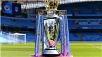 Chính phủ Anh 'bật đèn xanh' cho Premier League trở lại từ ngày 1/6