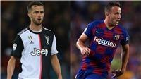 Barca và Juve xác nhận trao đổi thành công Arthur và Pjanic