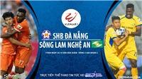 Soi kèo nhà cái. Đà Nẵng vs SLNA. Trực tiếp bóng đá Việt Nam 2020