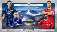 Soi kèo nhà cáiAtalanta vs Liverpool. Vòng bảng Champions League. Trực tiếp K+ PC