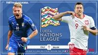 Soi kèo nhà cáiItaly vs Ba Lan.Vòng bảng UEFA Nations League. Trực tiếp BĐTV, K+NS