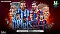 Soi kèo nhà cáiReal Sociedad vs Barcelona. Bán kết Siêu Cúp Tây Ban Nha