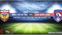 Soi kèo nhà cái Hà Tĩnh vs Than Quảng Ninh.VTC3 trực tiếp bóng đá Việt Nam
