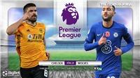 Soi kèo nhà cáiChelsea vs Wolves. K+, K+PM trực tiếp bóng đá Ngoại hạng Anh