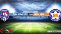 Soi kèo nhà cái Quảng Ninh vs Đà Nẵng.TTTV trực tiếp bóng đá Việt Nam 2021
