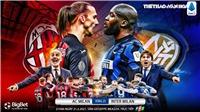 Soi kèo nhà cái Milan vs Inter. FPT Play trực tiếp bóng đá Italia Serie A