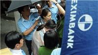 Tổ công tác Bộ Công an bắt giữ 2 nữ cán bộ ngân hàng Eximbank chi nhánh TP HCM