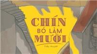 Nhà văn Trần Chiến và 'Chín bỏ làm mười': Vừa thử độc giả, vừa... thử mình