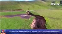 Siêu hố 'tử thần' khổng lồ New Zealand lộ trầm tích chục nghìn năm