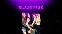 Nhóm nhạc Black Pink: Thành công nhờ sức mạnh nữ quyền