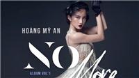 Á quân Mỹ An phát hành album 'No More'