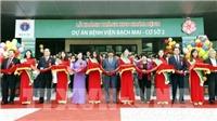 Khánh thành khu khám bệnh Bệnh viện Bạch Mai và Bệnh viện Việt Đức cơ sở 2