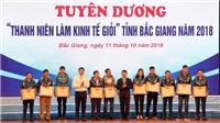 Tỉnh Bắc Giang thúc đẩy sáng tạo khởi nghiệp trong thanh niên