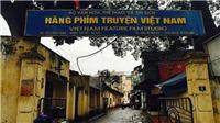 Lại 'nóng' chuyện cổ phần hóa Hãng phim truyện Việt Nam