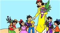 Nhân ngày nhà giáo Việt Nam 20/11: Bài học đầu tiên