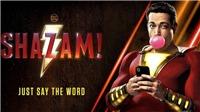 Phim 'Shazam' - Thành siêu anh hùng từ một câu thần chú