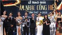 Trao giải Âm nhạc Cống hiến lần 14-2019: Nghệ sĩ mới 'áp đảo'