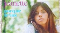 Ca khúc 'Porque Te Vas' và ca sĩ Jeanette: Miễn cưỡng thu âm nhưng thành công bất ngờ