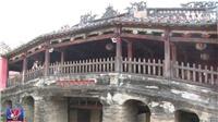 Di tích chùa Cầu - Hội An xuống cấp báo động, sắp phải hạn chế khách tham quan