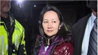 Phiên tòa xem xét dẫn độ CFO của Huawei sẽ được mở vào đầu năm 2020