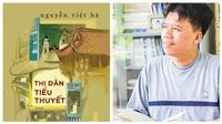 Đọc 'Thị dân tiểu thuyết': Kể lể như Nguyễn Việt Hà