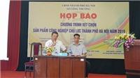 Hà Nội xét chọn sản phẩm công nghiệp chủ lực năm 2019