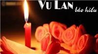 Mùa Vu lan: hiếu hạnh cốt ở chữ thành