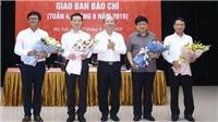 Giao ban báo chí: Báo chí có sứ mệnh khơi dậy khát vọng về một Việt Nam hùng cường