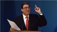 Cuba chỉ trích Mỹ kích động leo thang căng thẳng ngoại giao
