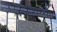 Chủ tịch UBND TP Hà Nội yêu cầu xử lý thông tin nghi vấn ăn chặn hàng từ thiện tại trung tâm nhân đạo