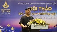 Bối cảnh quay phim tại Việt Nam: Cánh cửa đã mở!