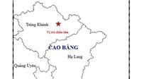Động đất ở Cao Bằng có độ mạnh trung bình, chưa tới mức gây nguy hiểm