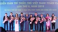 Khai mạc Diễn đàn Trí thức trẻ Việt Nam toàn cầu lần thứ II năm 2019