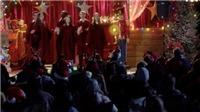 Ba phim nước ngoài hấp dẫn dịp Tết Nguyên đán Canh Tý trên VTV