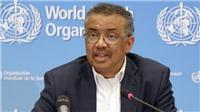 Dịch viêm đường hô hấp cấp COVID-19: WHO khuyến cáo thế giới chuẩn bị cho nguy cơ xảy ra một đại dịch