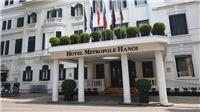 Rà soát khách lưu trú, phun khử khuẩn Khách sạn Metropole Hà Nội