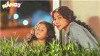 Phim 'Nắng 3': Nỗ lực lột xác, dù không dễ dàng