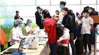 Hà Nội: Rà soát người nhập cảnh nhằm ngăn chặn nguồn lây COVID – 19