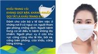 Bộ Y tế hướng dẫn chọn và sử dụng khẩu trang phòng dịch COVID-19