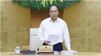 Thủ tướng Nguyễn Xuân Phúc: Sớm phục hồi, phát triển các hoạt động kinh tế - xã hội
