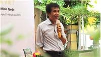 Nhà thơ Lê Minh Quốc 'khơi dòng văn hóa Việt'