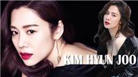 Minh tinh Kim Hyun Joo: Quý cô độc thân sáng giá xứ Hàn