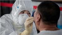 Dịch COVID-19: Trung Quốc có số ca nhiễm mới trong ngày cao nhất kể từ tháng 4