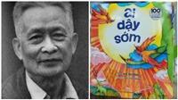 100 năm sinh nhà văn Võ Quảng: 'Ai dậy sớm' - Tiếng hát tinh khôi