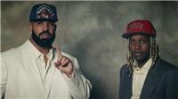 'Laugh Now Cry Later' - Drake ft. Lil Durk: Khóc trước, cười sau