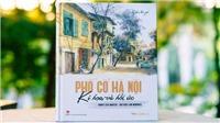 Những hồi ức đẹp về phố cổ Hà Nội