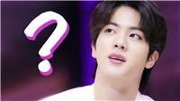 Bí ẩn 6 tháng trước của Jin nay đã được chính BTS giải đáp