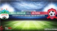 Trực tiếp bóng đá: HAGL vs Hải Phòng (17h00 hôm nay). Xem bóng đá Việt Nam